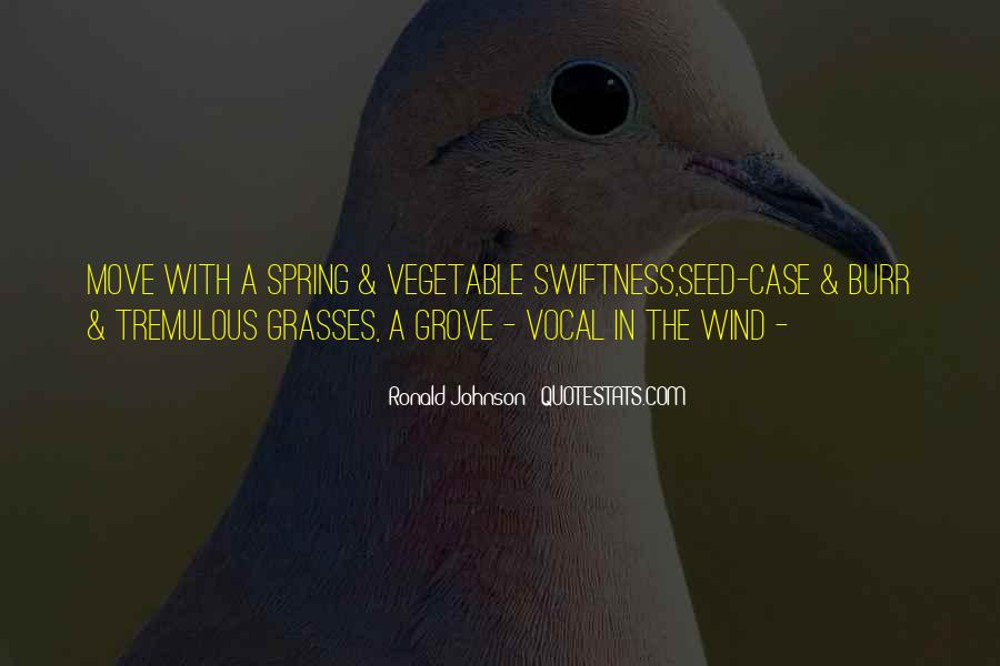 Quotes About Grasses #1285107