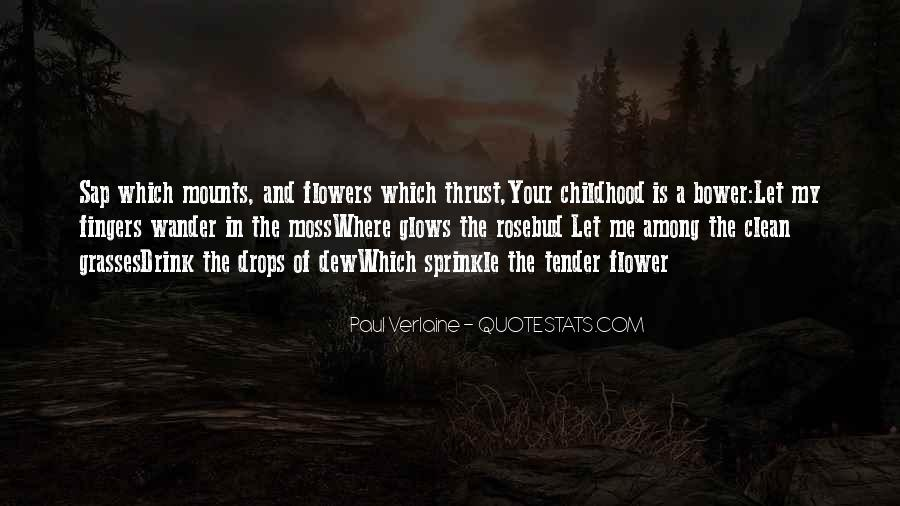Quotes About Grasses #329348
