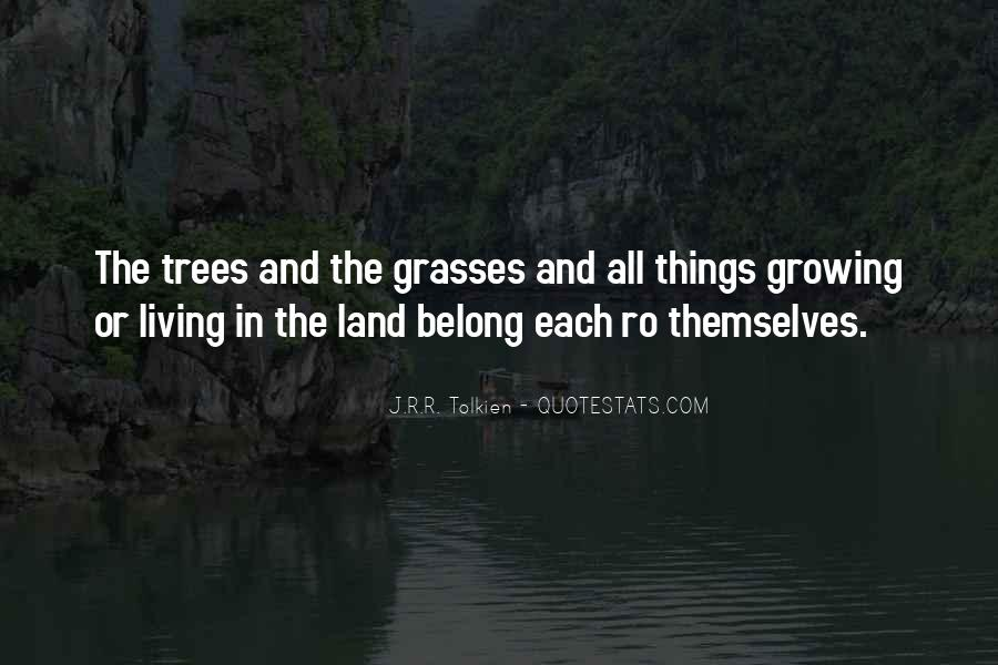 Quotes About Grasses #406176