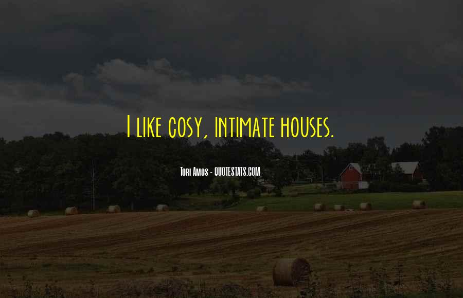 Quotes About Cosy #518554