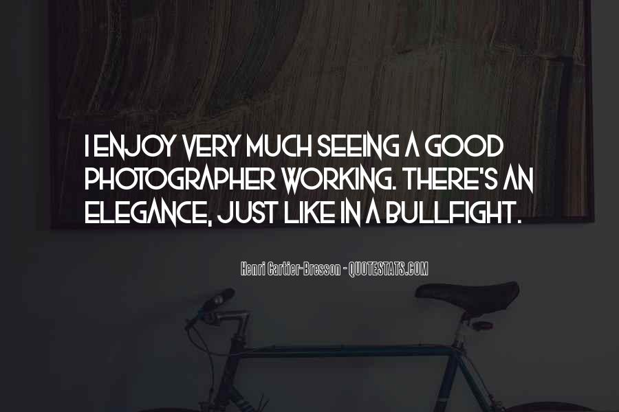 Quotes About Seeing Good In Others #181554