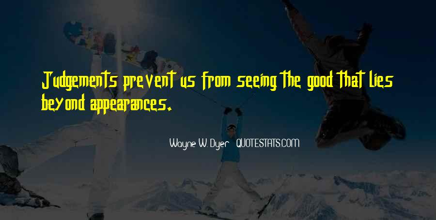 Quotes About Seeing Good In Others #5191
