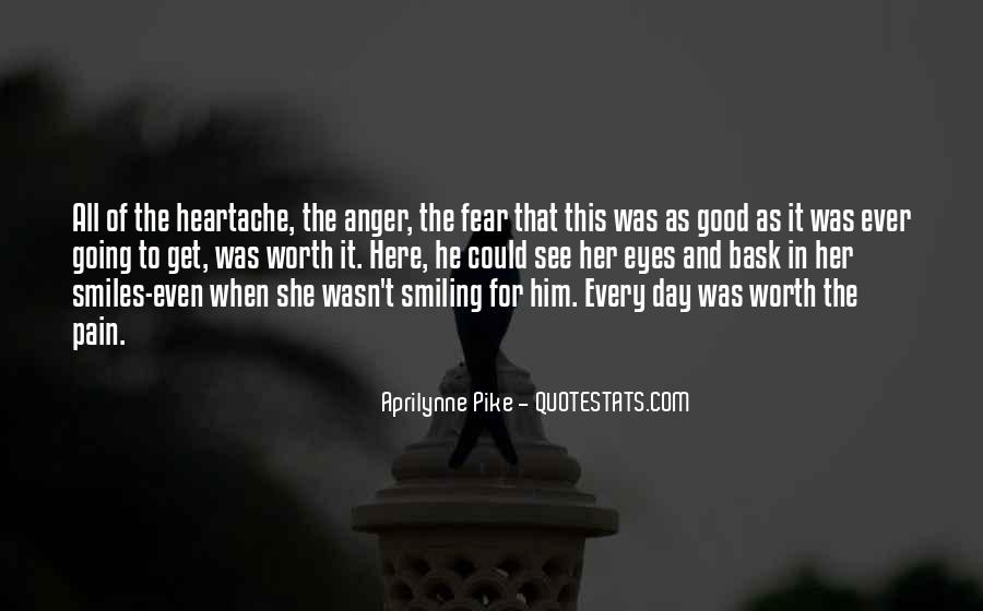 Quotes About Smiling The Pain #1038285