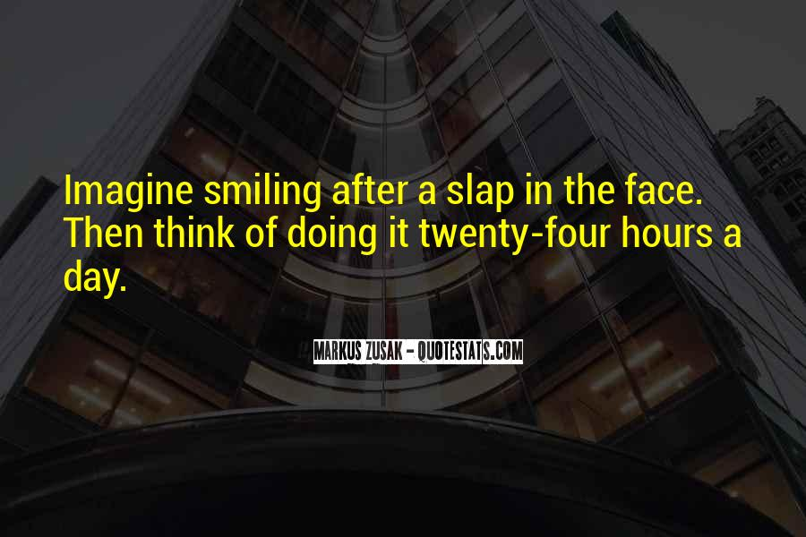 Quotes About Smiling The Pain #1455380