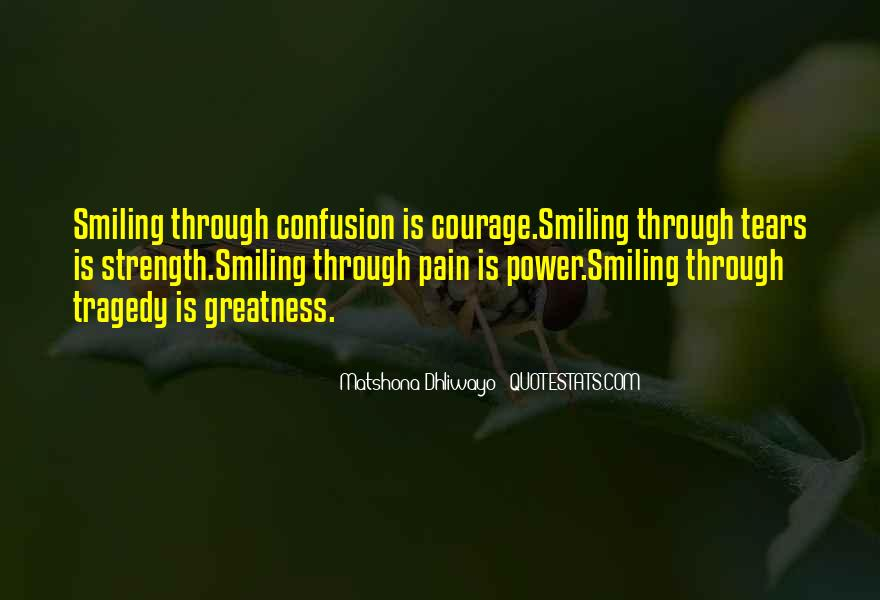 Quotes About Smiling The Pain #456452