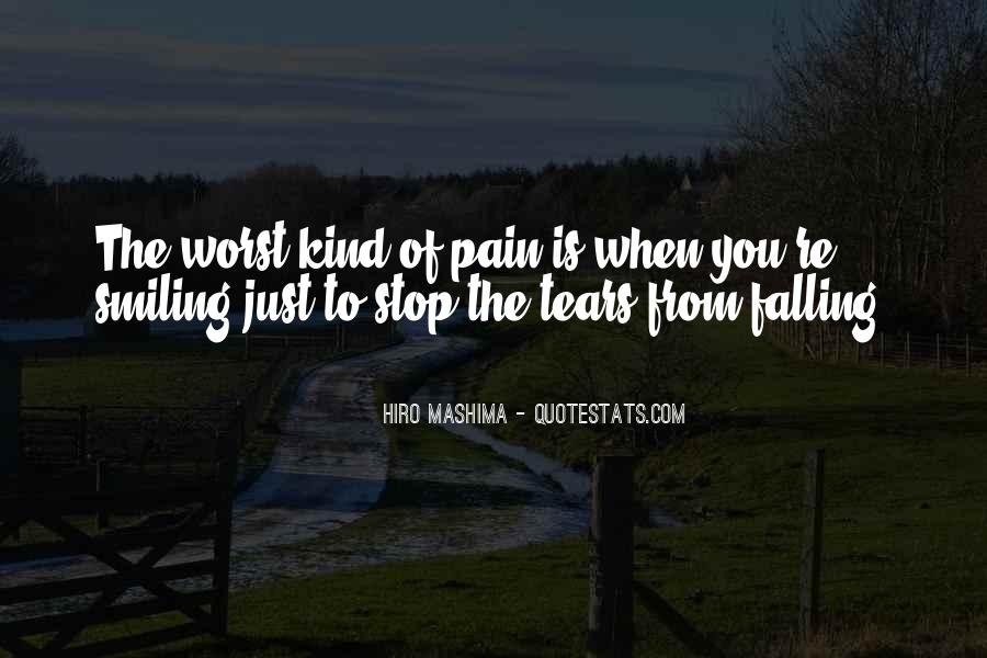 Quotes About Smiling The Pain #93427