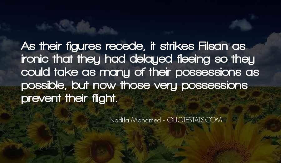 Quotes About Fleeing #555650