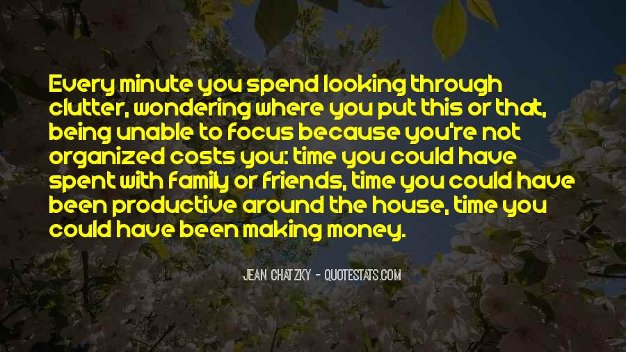 Quotes About Time Spent With Friends #1211166