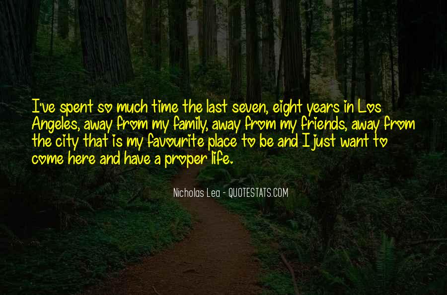 Quotes About Time Spent With Friends #1252100