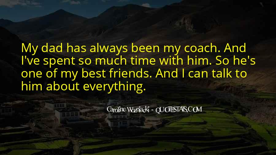 Quotes About Time Spent With Friends #1439038