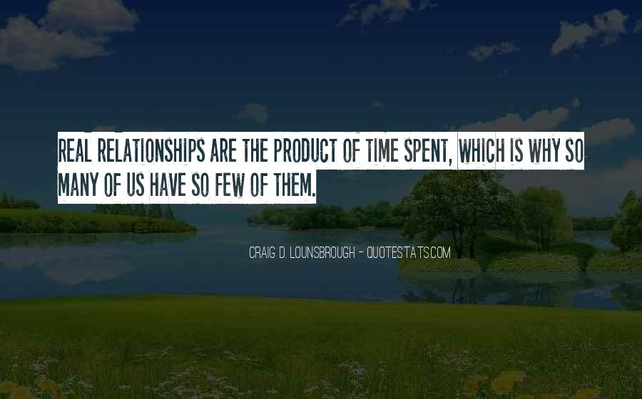 Quotes About Time Spent With Friends #1798783
