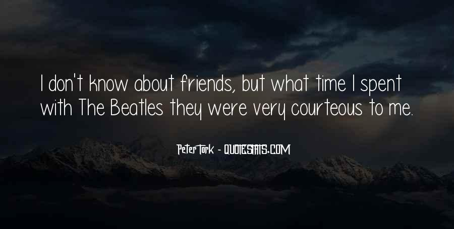 Quotes About Time Spent With Friends #224729