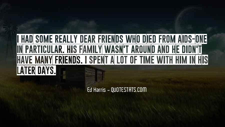 Quotes About Time Spent With Friends #238861