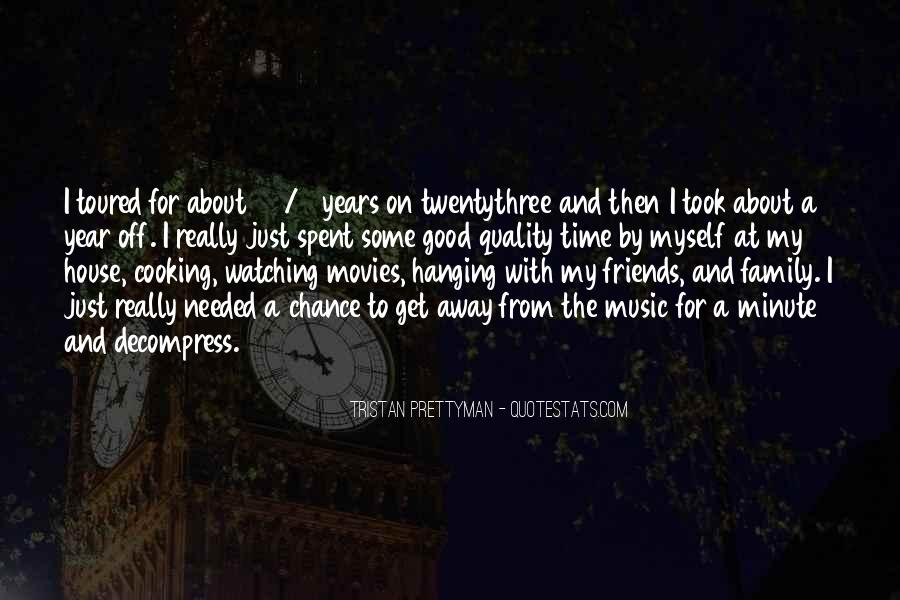 Quotes About Time Spent With Friends #278545