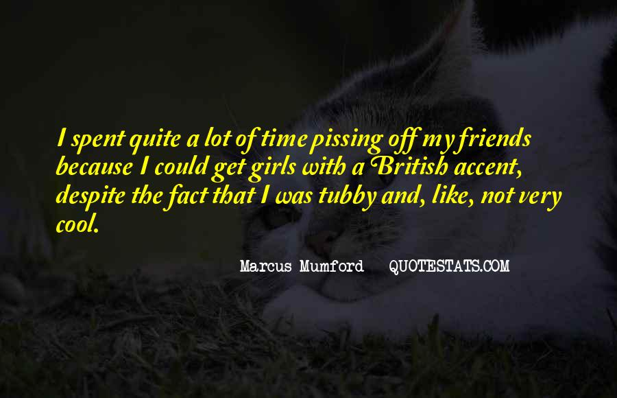 Quotes About Time Spent With Friends #285326
