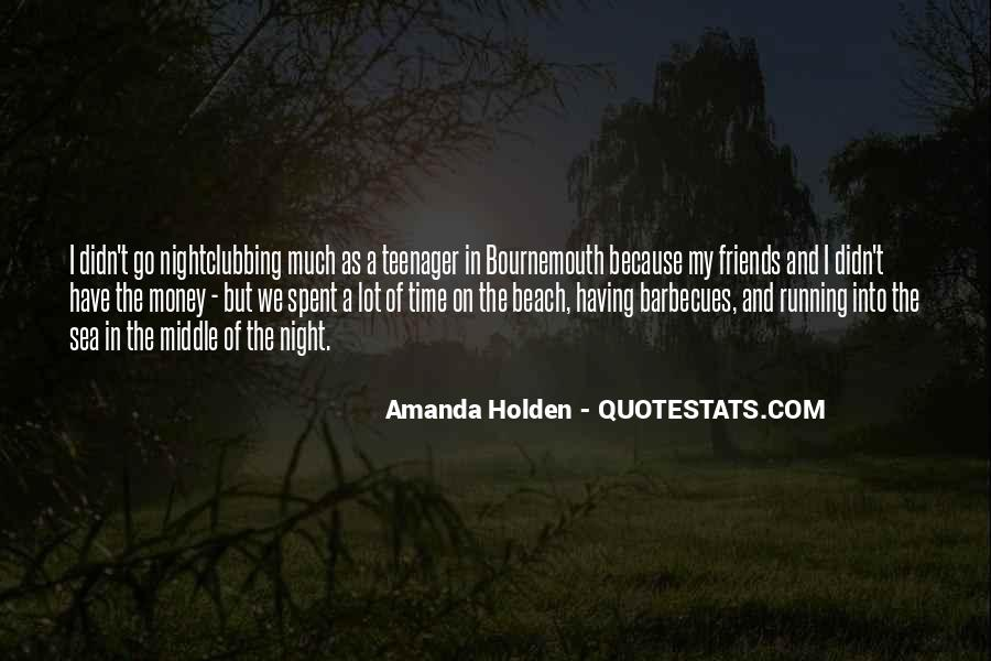 Quotes About Time Spent With Friends #463301