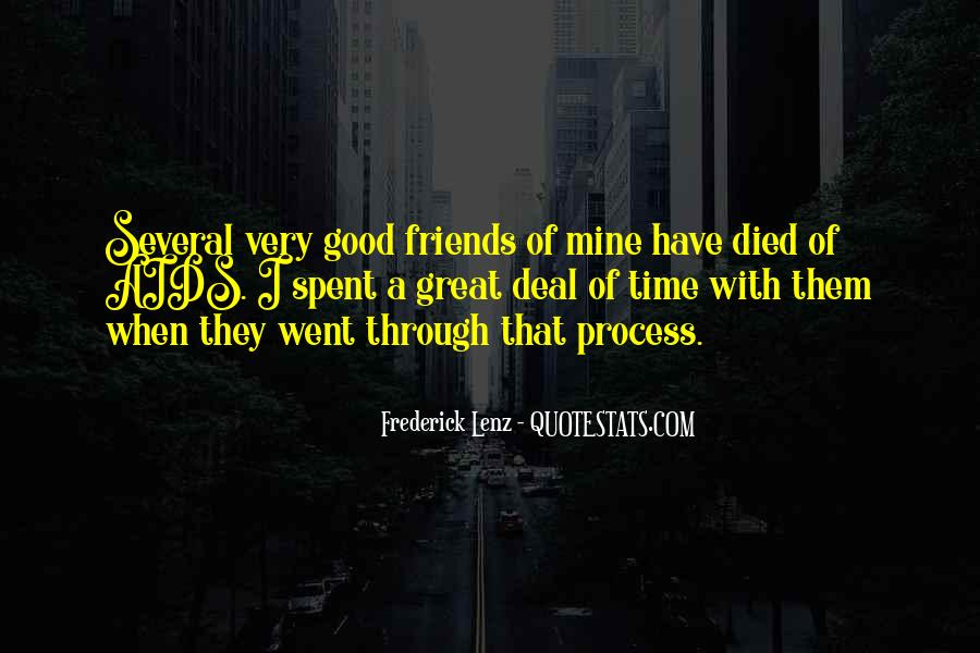 Quotes About Time Spent With Friends #474680