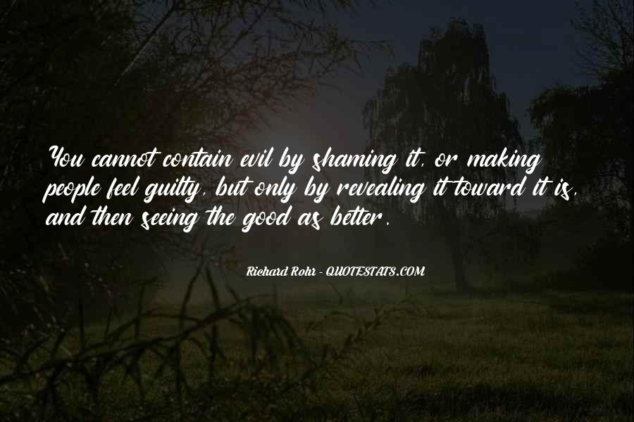 Quotes About Seeing Evil And Doing Nothing #1063708