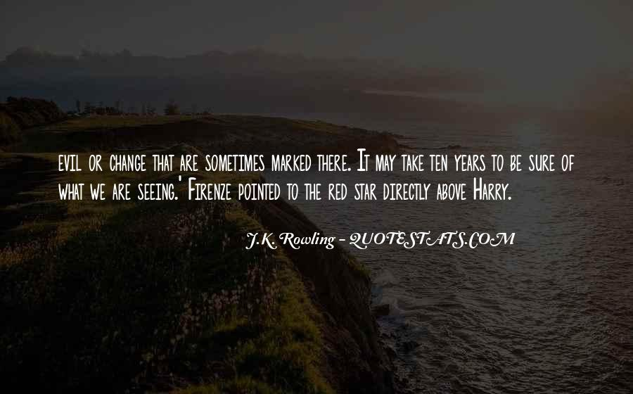 Quotes About Seeing Evil And Doing Nothing #1426010