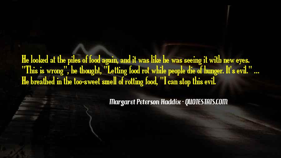 Quotes About Seeing Evil And Doing Nothing #738437