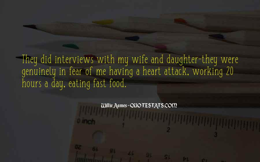 Quotes About Having A Heart Attack #1507242