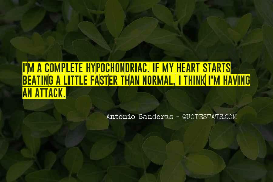 Quotes About Having A Heart Attack #1777366
