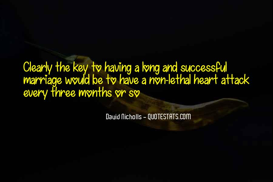 Quotes About Having A Heart Attack #247362