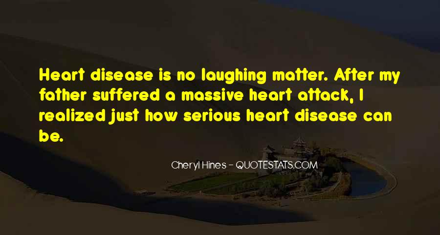 Quotes About Having A Heart Attack #385444