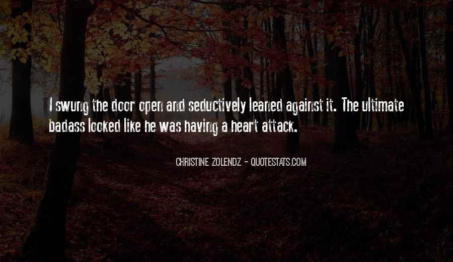 Quotes About Having A Heart Attack #520655