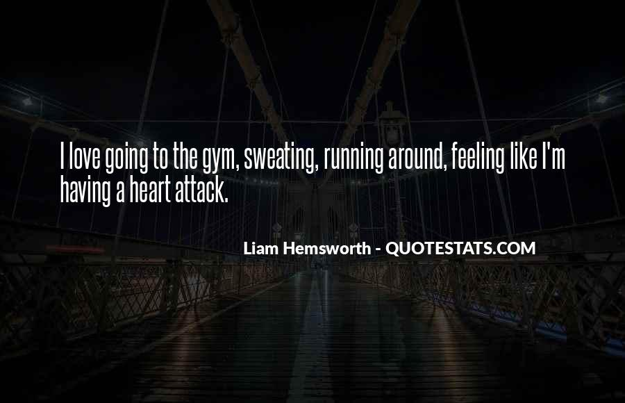 Quotes About Having A Heart Attack #974449