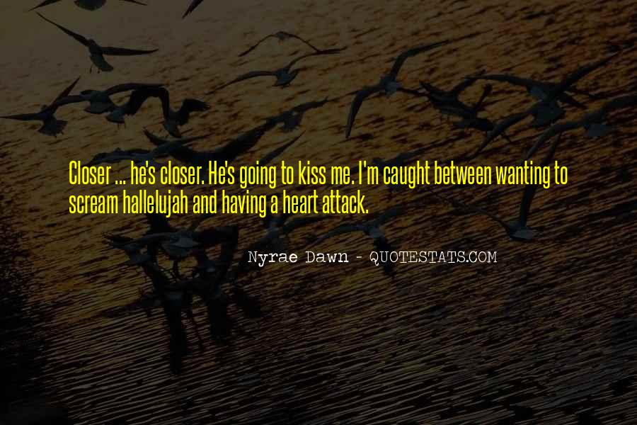 Quotes About Having A Heart Attack #998054
