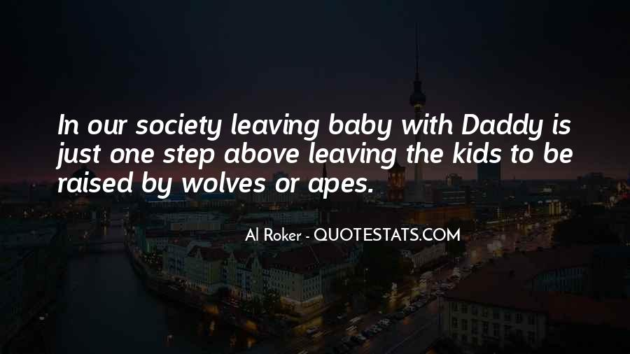 Quotes About Baby Daddy's #1434123