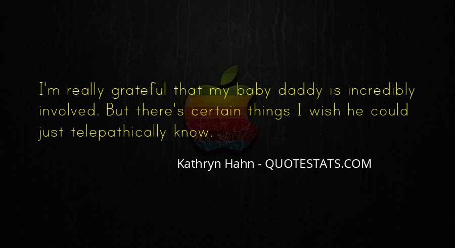 Quotes About Baby Daddy's #1840988