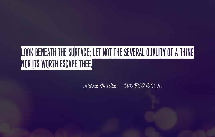 Quotes About Beneath The Surface #322537