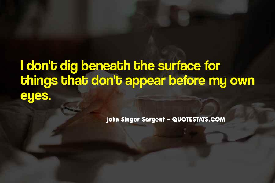 Quotes About Beneath The Surface #438150