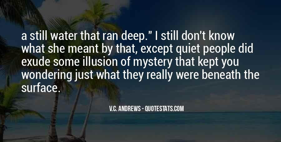 Quotes About Beneath The Surface #815079