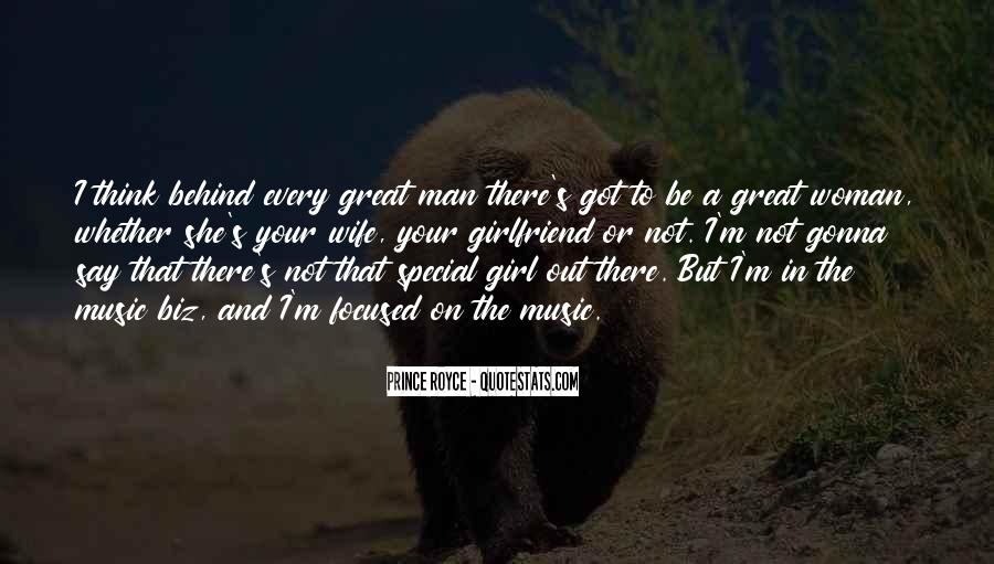 Quotes About Behind Every Great Man #843658