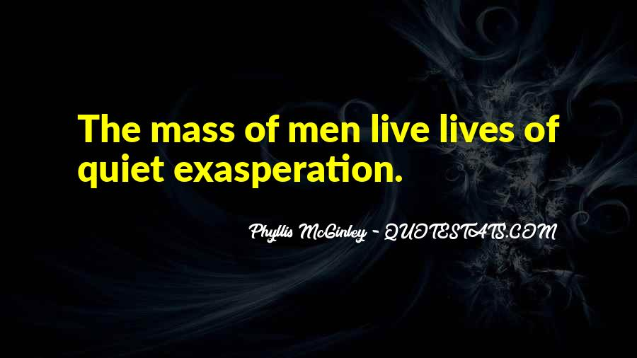 Quotes About Exasperation #1104546