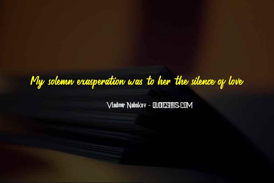 Quotes About Exasperation #114526