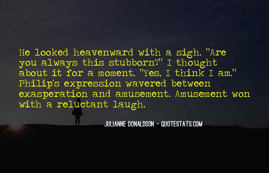 Quotes About Exasperation #1414738
