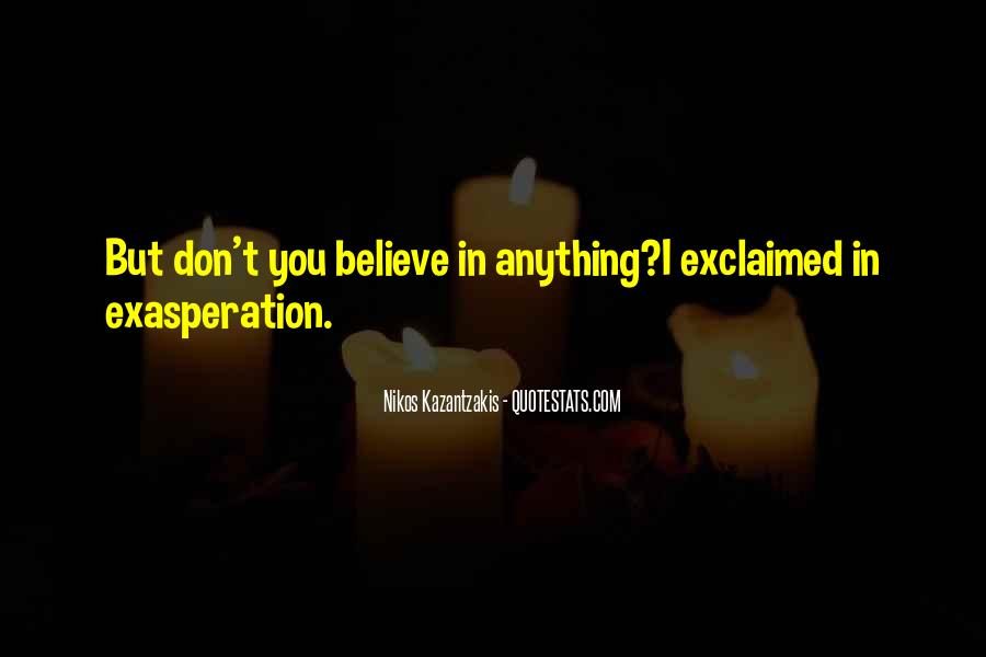 Quotes About Exasperation #1563666