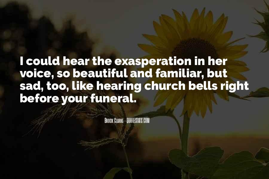Quotes About Exasperation #1752221