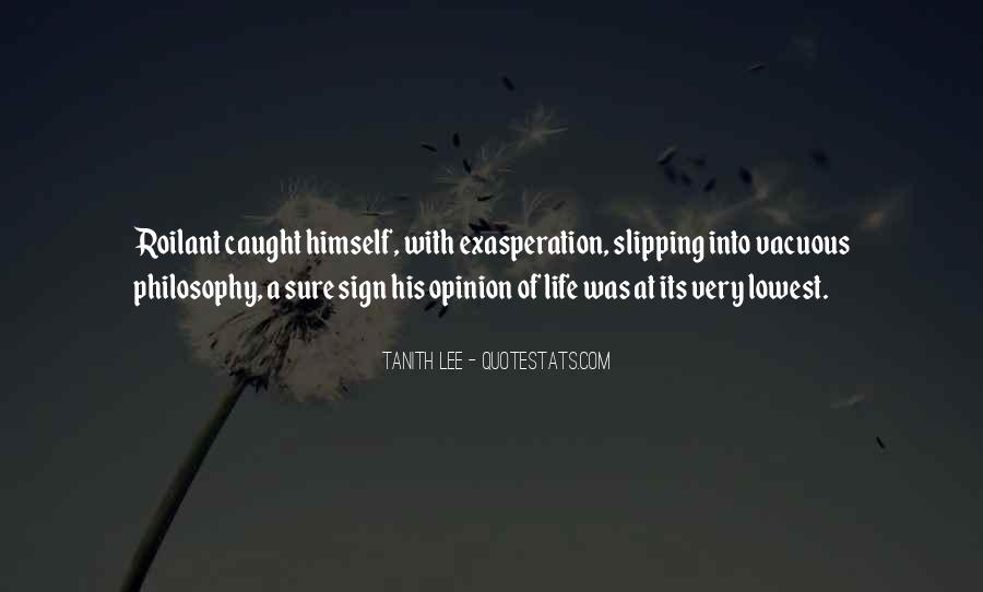 Quotes About Exasperation #214727