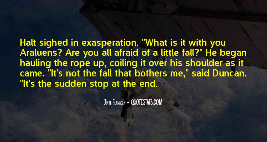 Quotes About Exasperation #570274