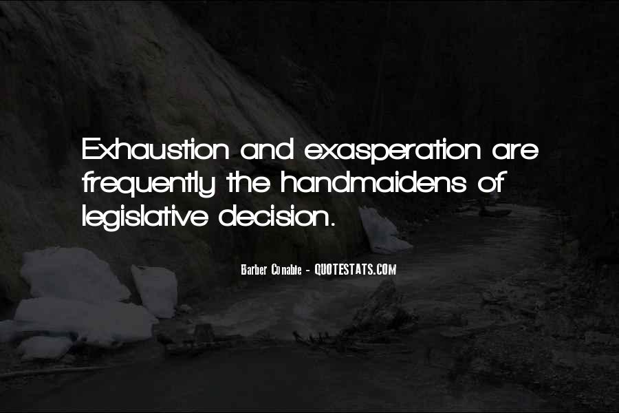 Quotes About Exasperation #662279