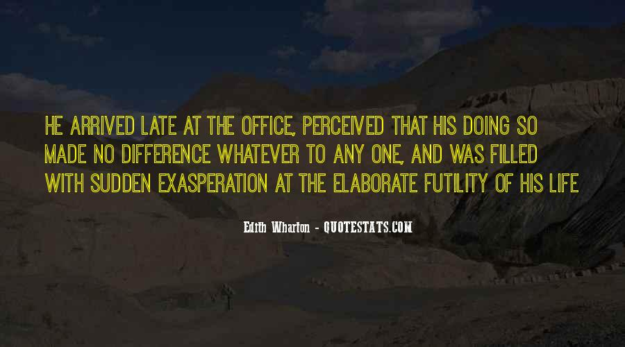 Quotes About Exasperation #994822