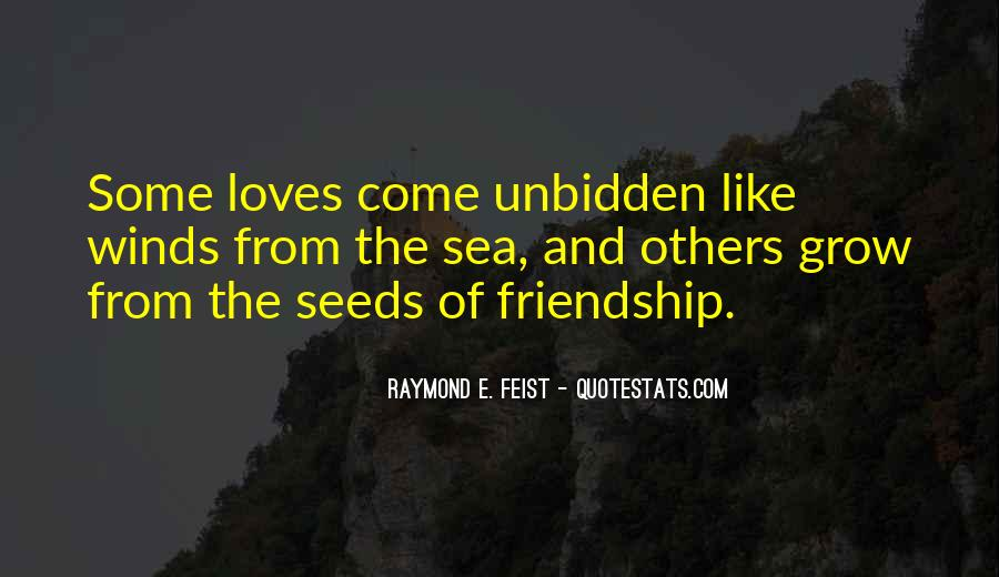 Quotes About Seeds Of Love #1045694