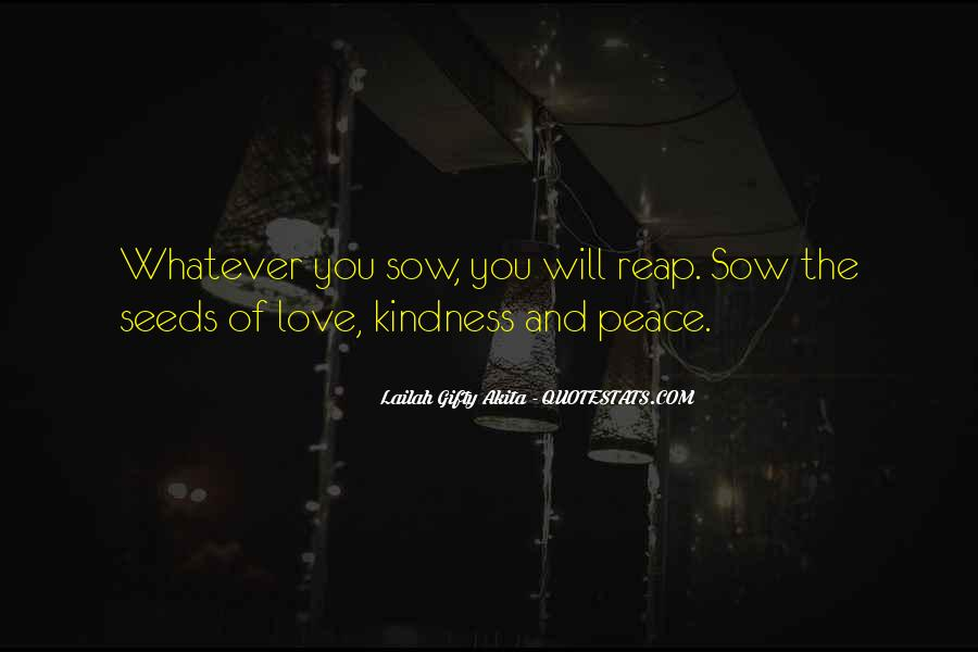 Quotes About Seeds Of Love #1051774