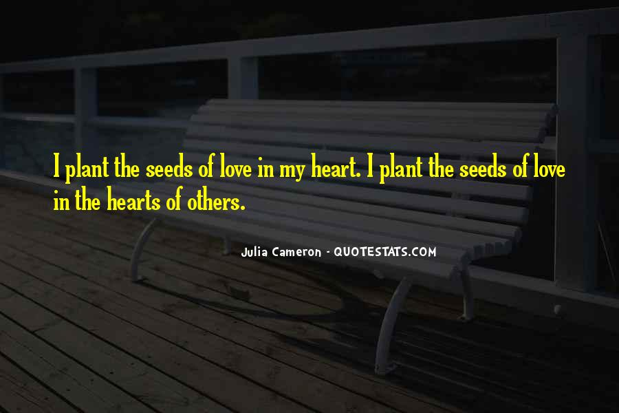 Quotes About Seeds Of Love #111762