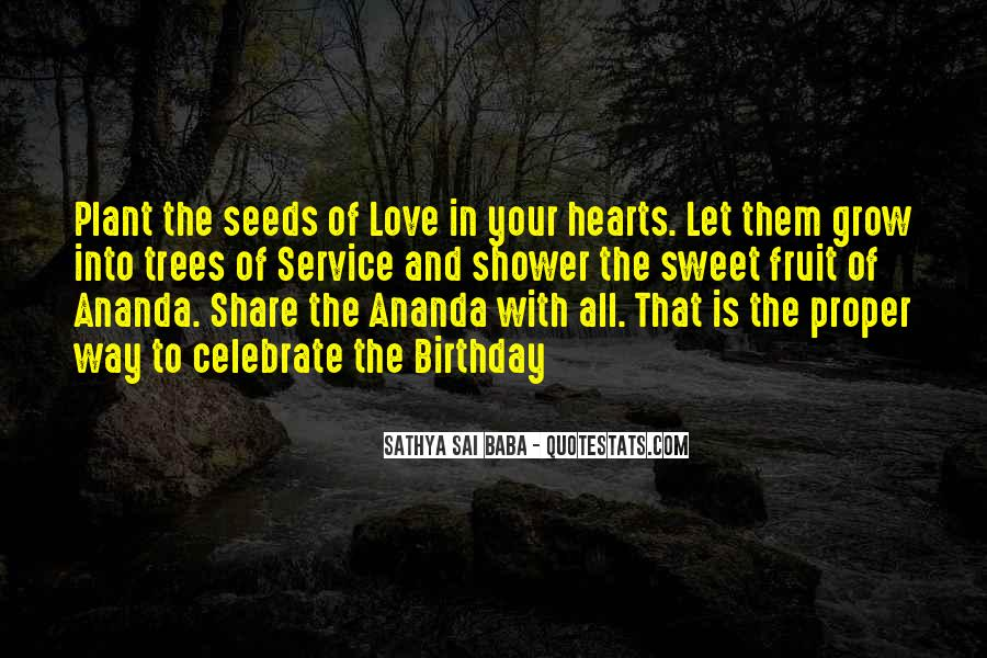Quotes About Seeds Of Love #1292146